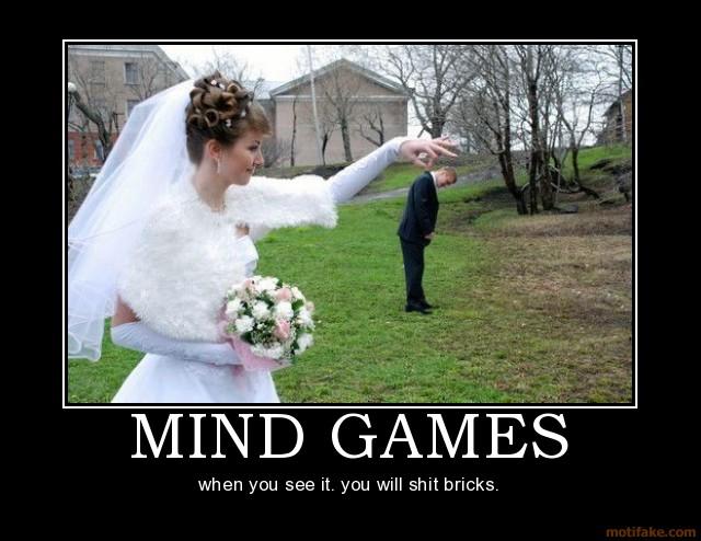 mind_games_mind_games_fuck_funny_wife_demotivational_poster_1221105040_More_Random_s-s640x494-81730
