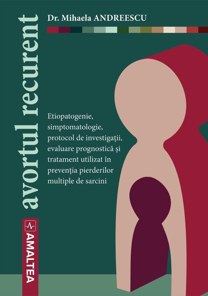 avortul recurent mihaela andreescu trombofilie clexane miruna ioani